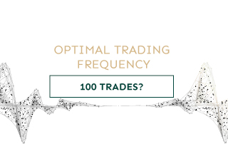 100 trades per day or per year - What is the optimal trading frequency?
