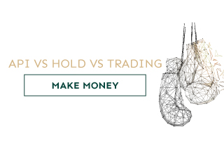 What we can do with digital assets to make money? API Management vs BUY & HOLD vs Trading