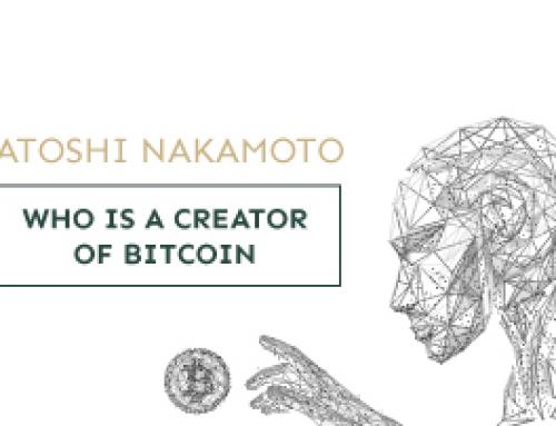 Satoshi Nakamoto is the creator of Bitcoin